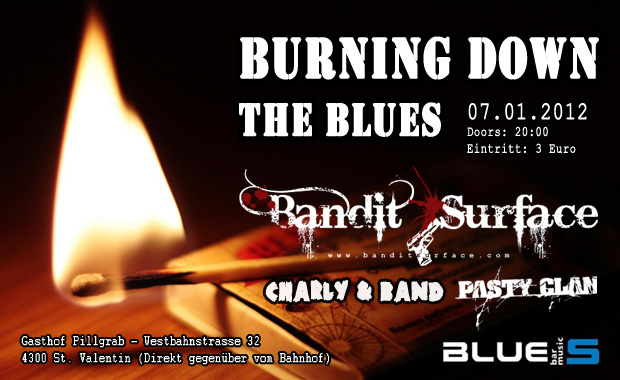 Burning down the Blues, 07.01.2012