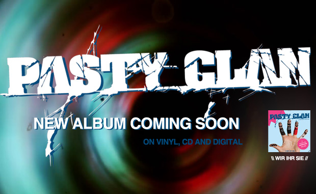 Pasty Clan Wir Ihr Sie Album coming soon